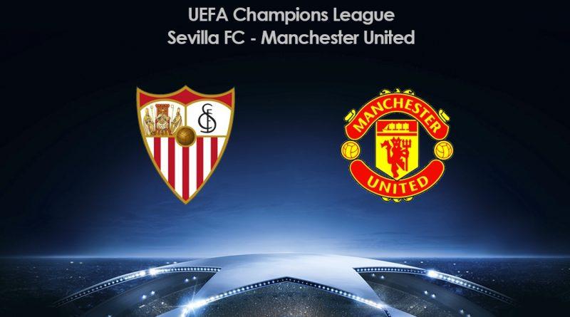 Sevilla – Manchester United 21.02.2018 [ANALIZA] Czy Andaluzyjczycy przełamią w końcu klątwę 1/8 finału Champions League i awansują do kolejnej rundy?