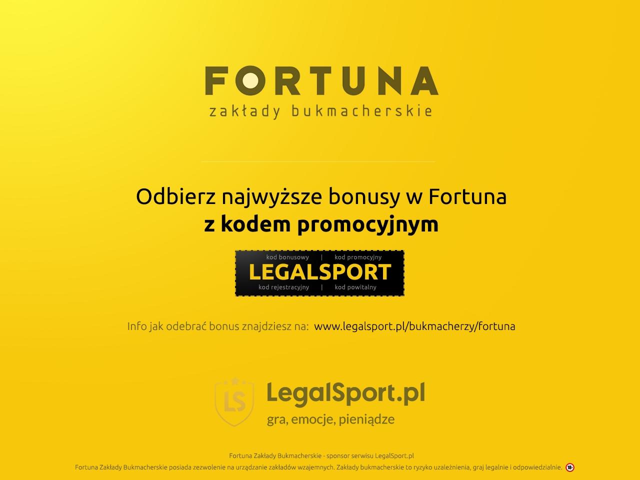 Bukmacher Fortuna i kod bonusowy do promocji powitalnej: LEGALSPORT