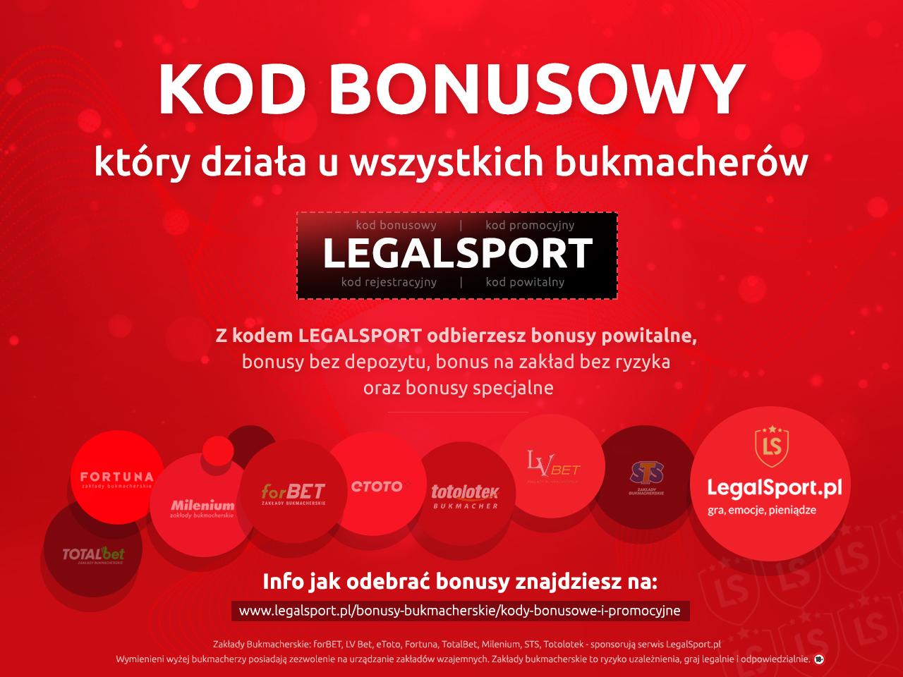 Najlepsze bonusy bukmacherskie z kodem LEGALSPORT