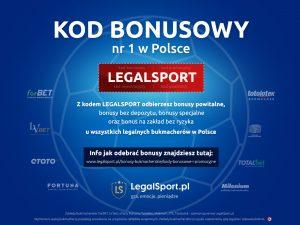Kod promocji LEGALSPORT do wszystkich legalnych bukmacherów