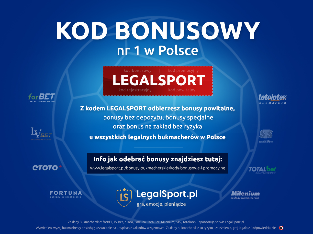 LEGALSPORT - najwyższe na rynku bonusy powitalne
