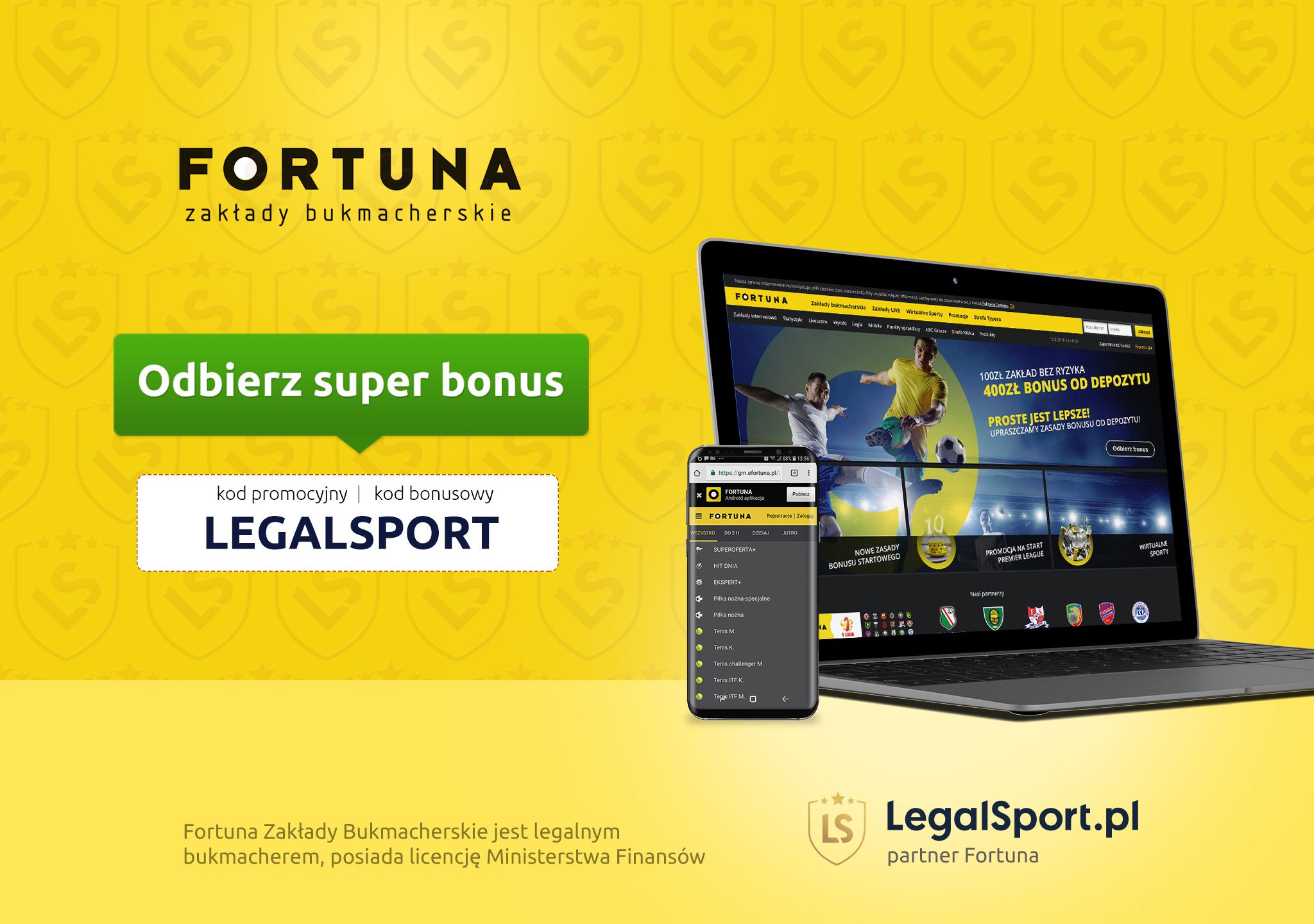 Kod bonusowy LEGALSPORT u bukmachera Fortuna