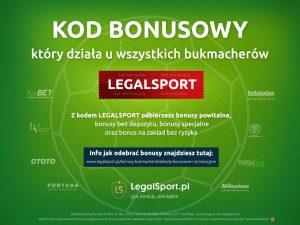 najwyższe bonusy na start z kodem rejestracyjnym LEGALSPORT