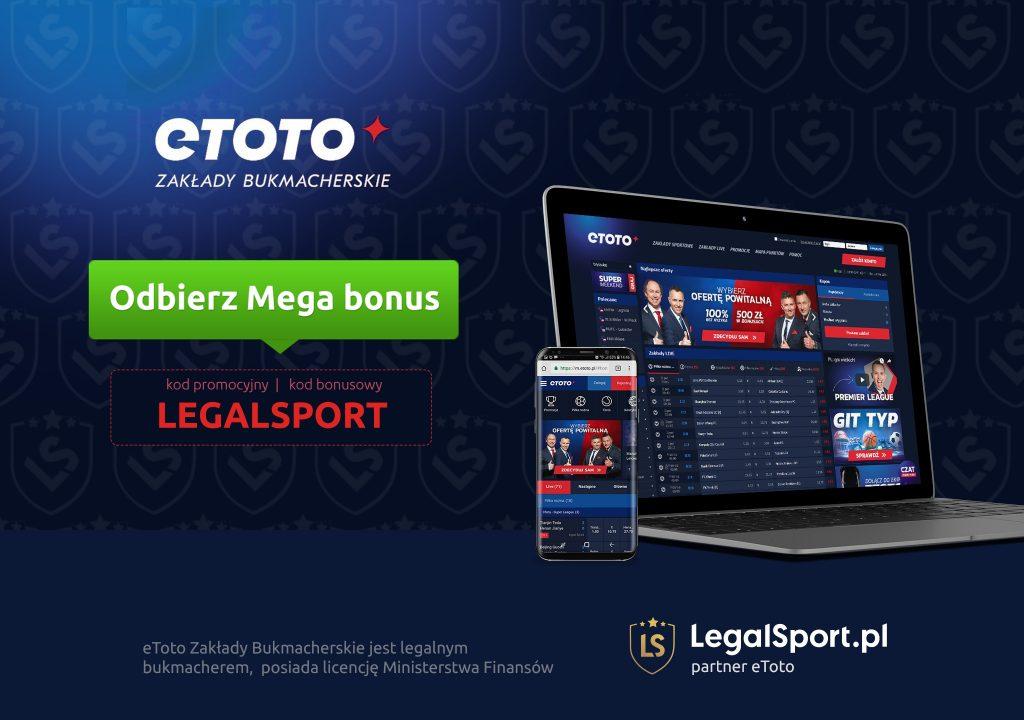 Kod bonusowy LGALSPORT i bukmacher eToto