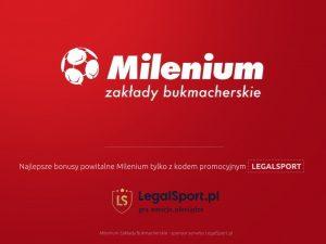 Milenium Zakłady Bukmacherskie - 31 nowych lig w ofercie