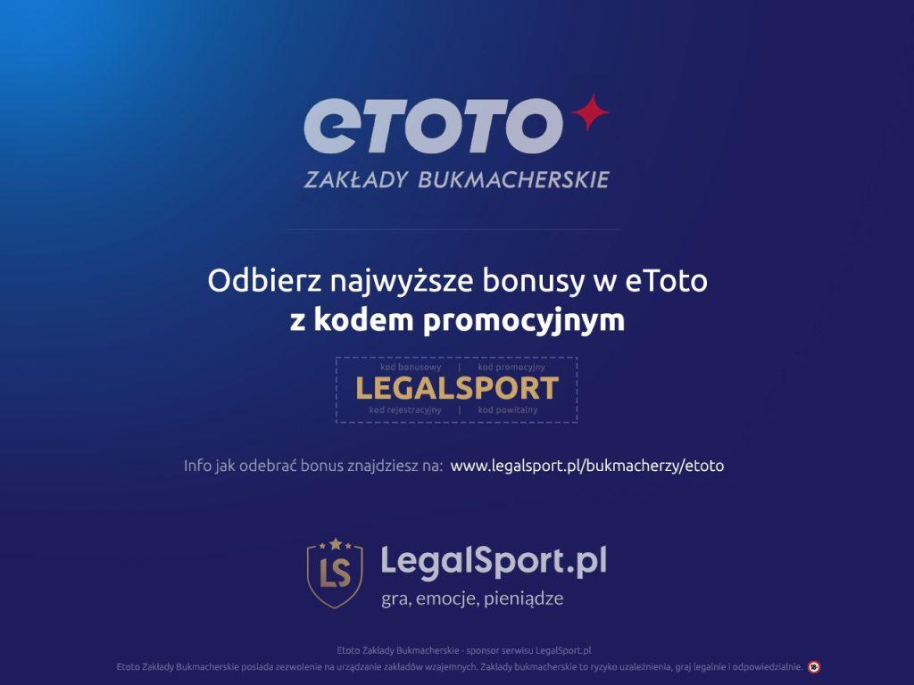 eToto Zakłady Bukmacherskie - bonus powitalny z kodem