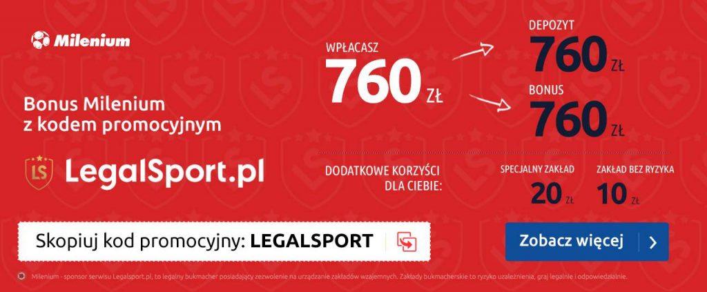Kod bonusowy LEGALSPORT - bonus 790 zł na start w Milenium